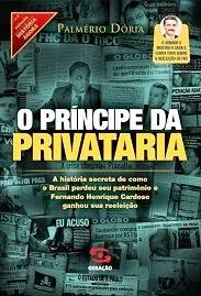 O príncipe da privataria: R$ 22