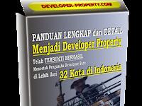 Panduan Untuk Menjadi Developer Property