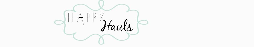 Happy Hauls