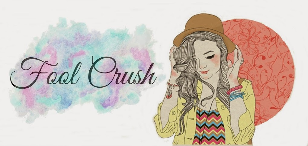 Fool Crush   ~