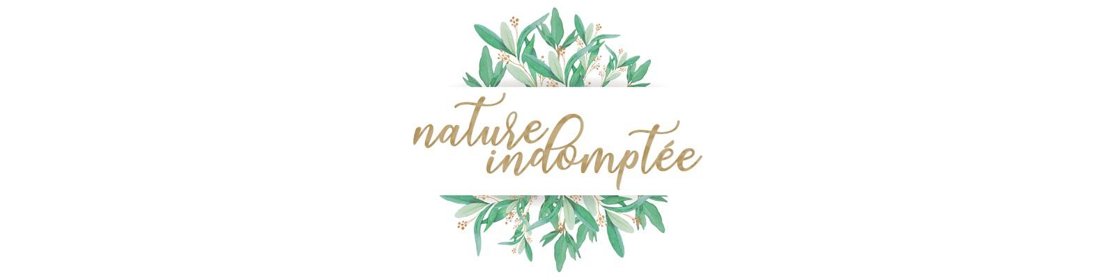 Nature indomptée