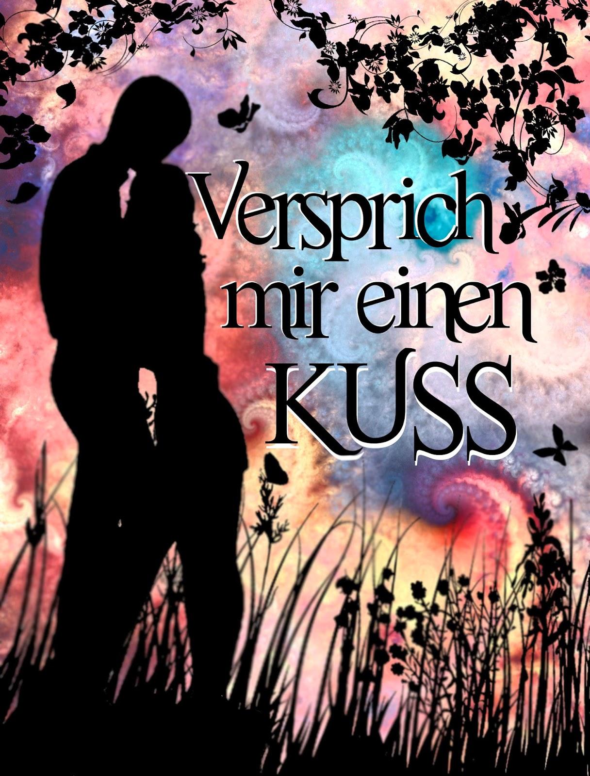 """Rezension zu """"Versprich mir einen Kuss von Anna Fricke"""