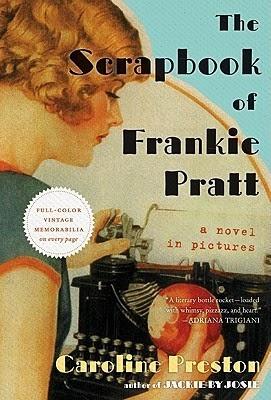 The Scrapbook of Frankie Pratt, Caroline Preston