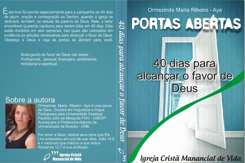 Livro Portas Abertas: 40 dias para alcançar o favor de Deus!