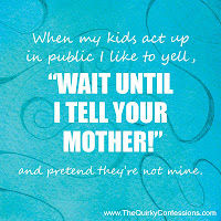 Wait Until I Tell Your Mother! ~ The Quirky Confessions