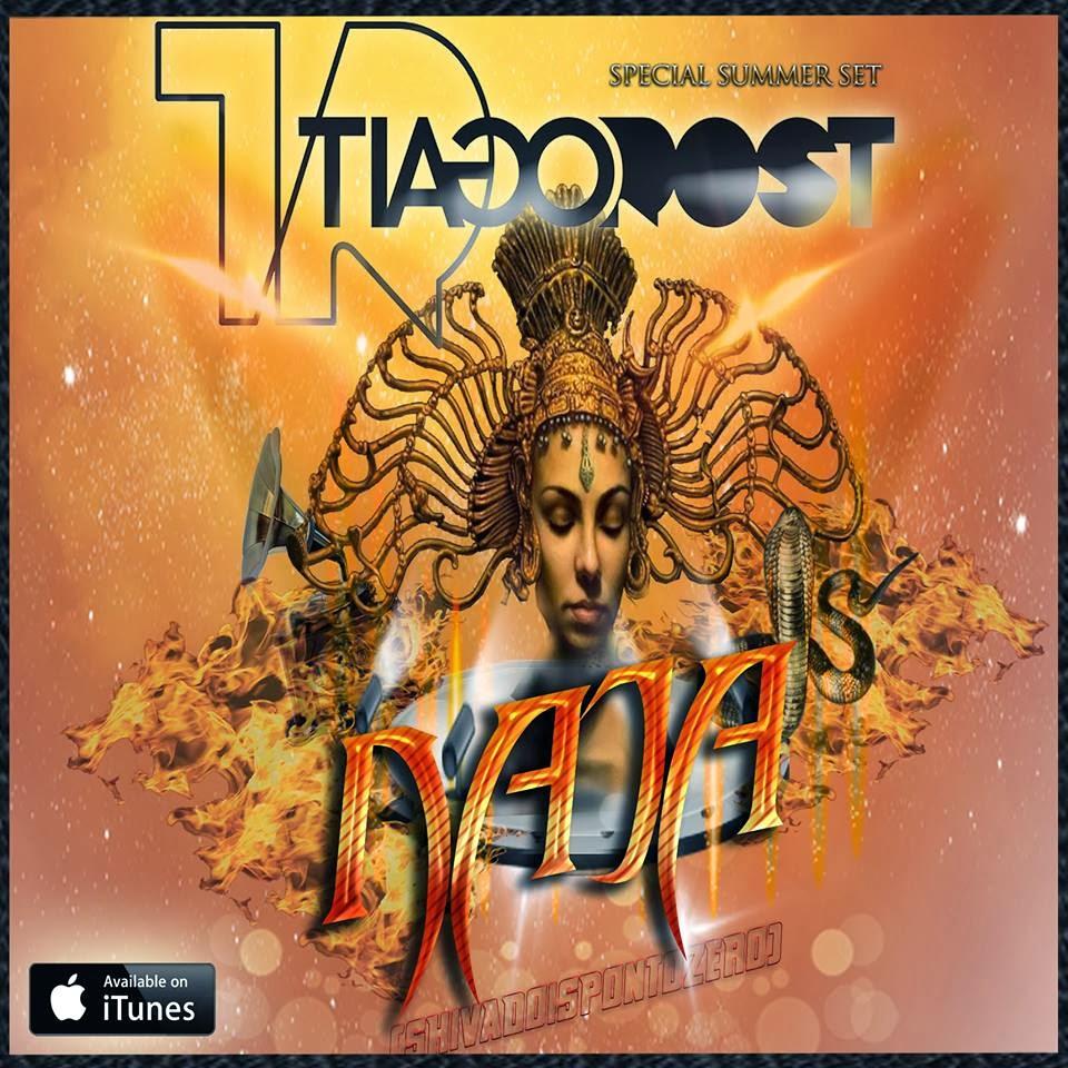 DJ Tiago Rost - NAJA [Special Summer SET] (Shiva 2.0)