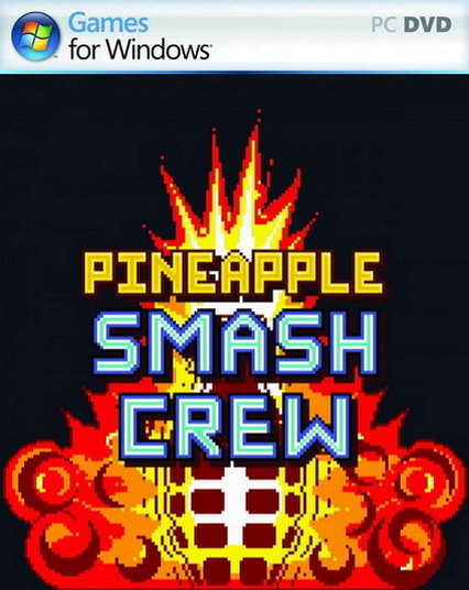 Pineapple Smash Crew v1.00.15 (Jogo PC)
