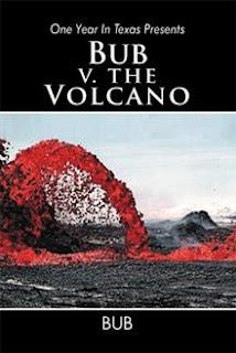 Bub v. the Volcano