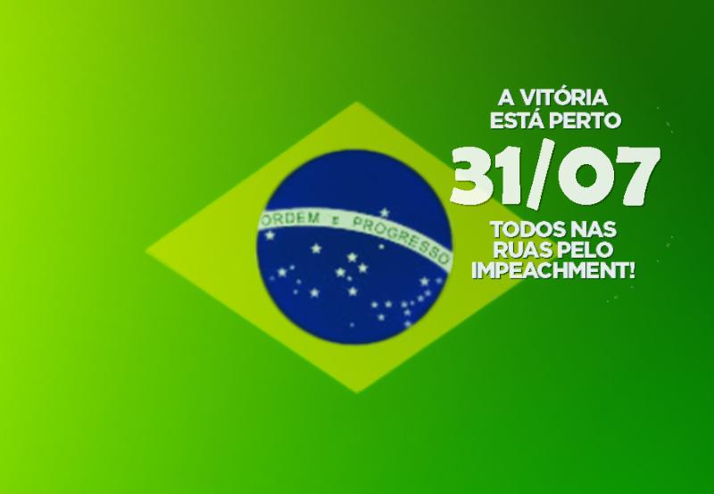 MANIFESTAÇÃO DIA 31/07 - Esquenta Brasil