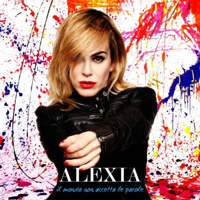 Alexia - Il mondo non accetta le parole