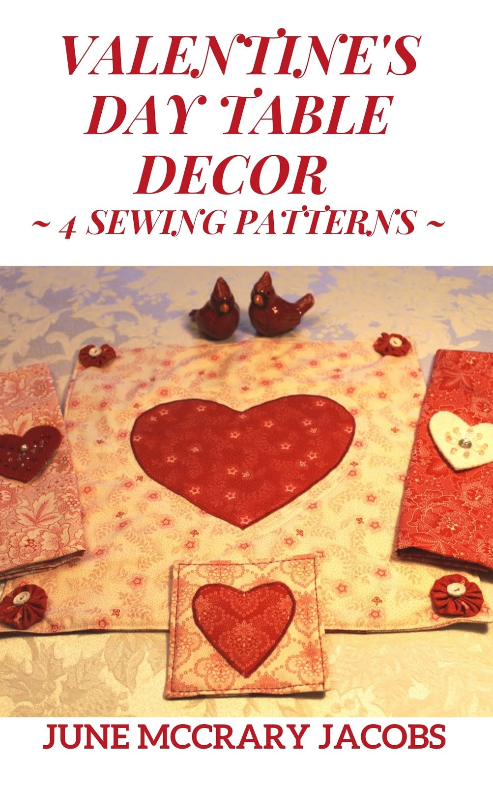 FIND 'VALENTINE'S DAY DECOR: 4 SEWING PATTERNS' ON AMAZON.