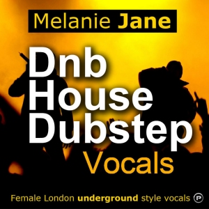 Producerpack - Melanie Jane - Dnb House and Dubstep Vocals [WAV] screenshot