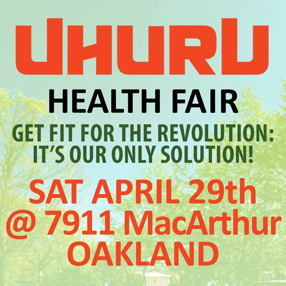 THIS SATURDAY!! 3rd Annual Oakland Uhuru Health Fair