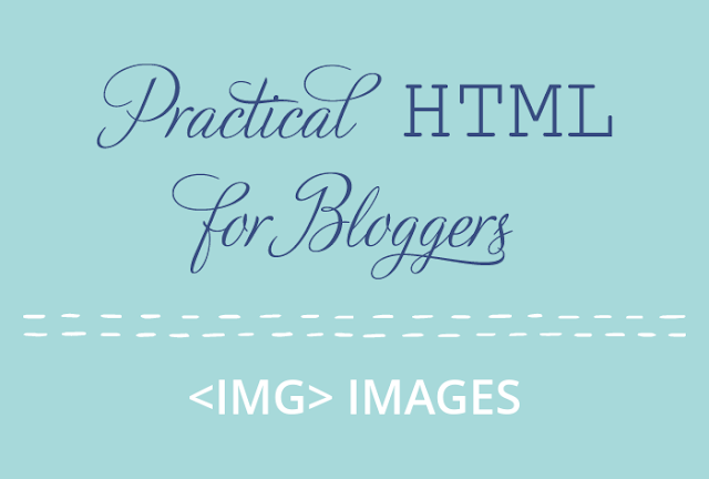 practical html for bloggers - images