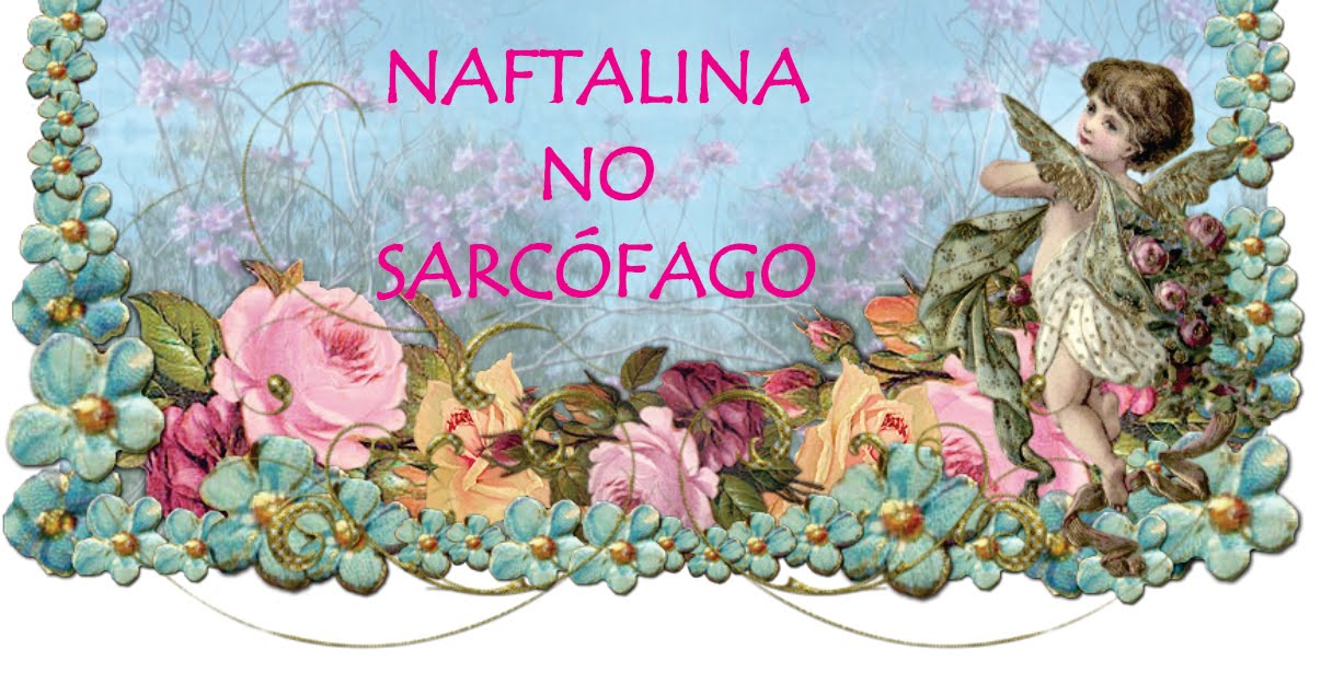 Naftalina no Sarcófago
