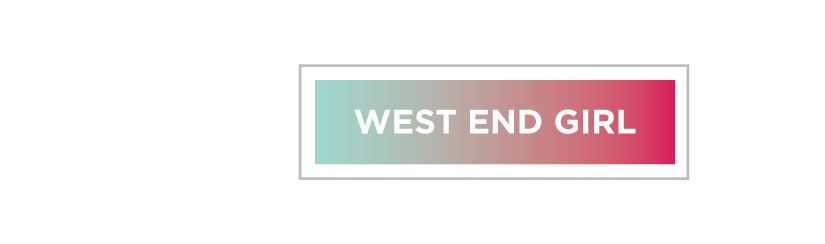 West end girl