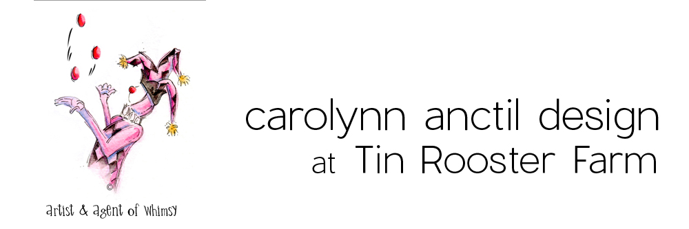 Carolynn Anctil Design at Tin Rooster Farm