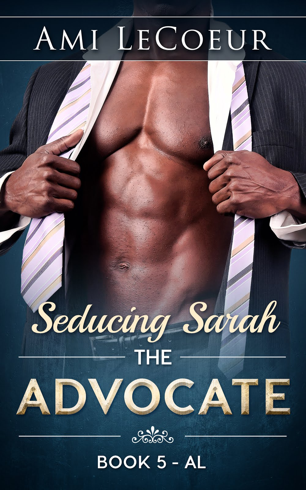 Seducing Sarah Book 5 - The Advocate: A