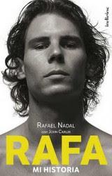 Rafa Nadal, mi historia. John Carlin 2011