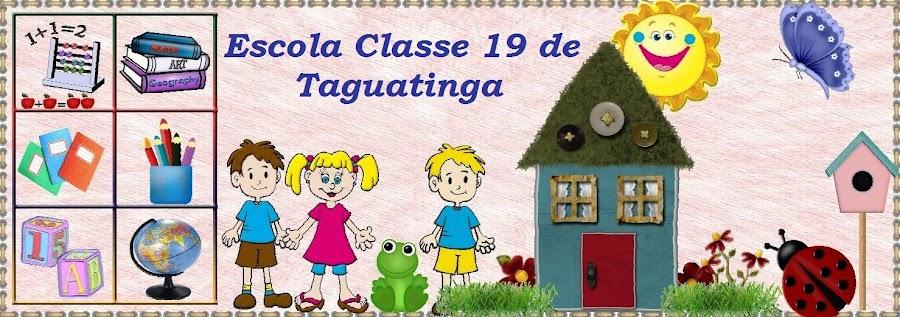 Escola Classe 19 de Taguatinga - Educação Integral