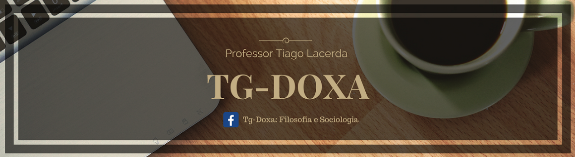 Tg-Doxa - Prof. Tiago Lacerda