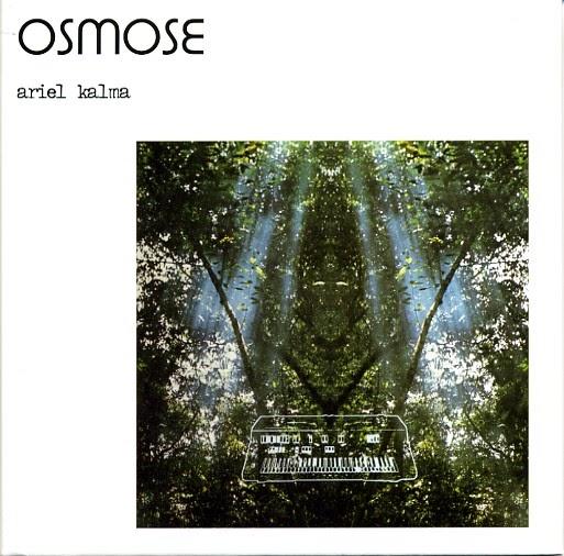 Ariel Kalma - Osmose