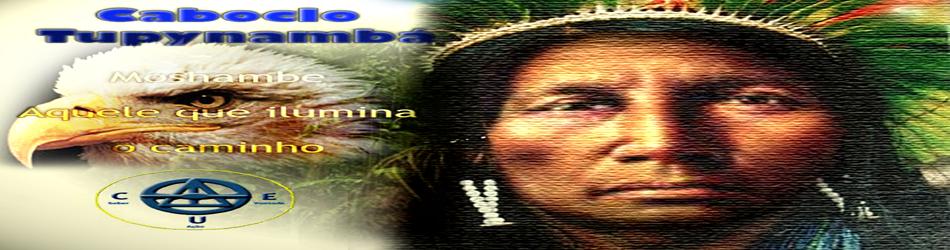 CEU - Centro de Estudos Umbandísticos Caboclo Tupynambá