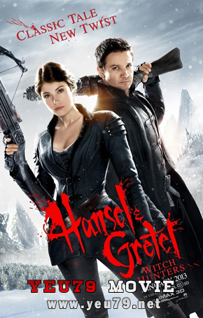 Thợ Săn Phù Thủy Hansel and Gretel Witch Hunters