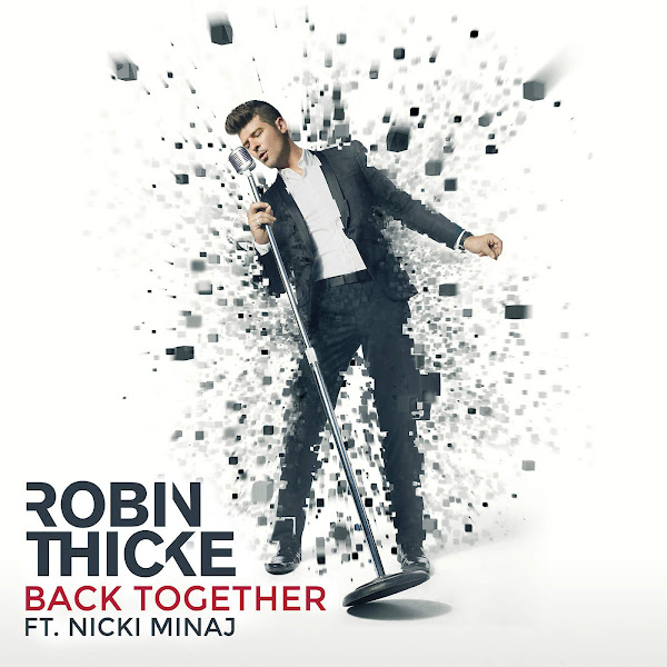 Robin Thicke - Back Together (feat. Nicki Minaj) - Single Cover