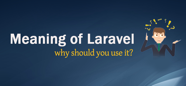 Why should you use Laravel?