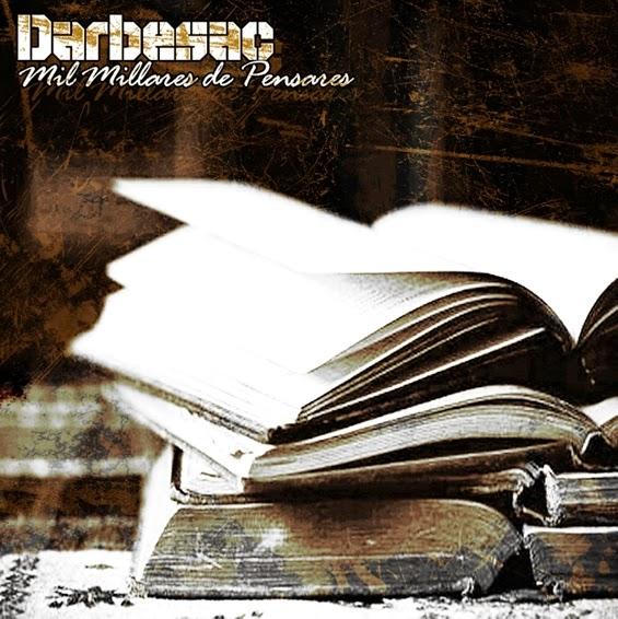 Darbesac- Mil Millares De Pensares [2010]
