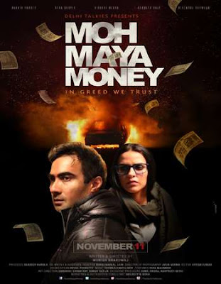 Poster Of Bollywood Movie Moh Maya Money 2016 300MB Pdvd Full Hindi Movie