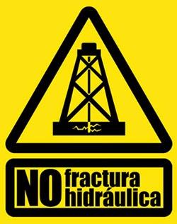 No a la fracturación hidráulica