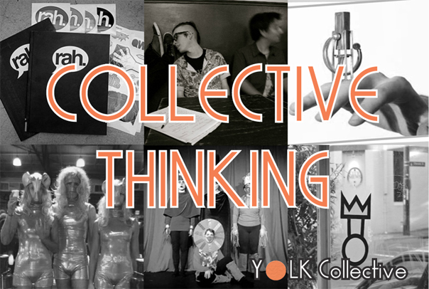 http://yolkcollective.blogspot.com.au/search/label/Collective%20Thinking