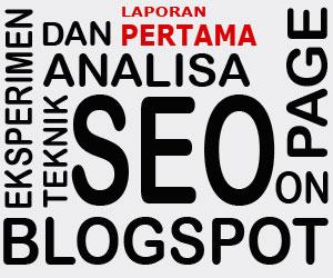 Eksperimen Belajar Teknik SEO On Page Blogspot