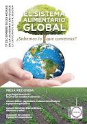 """Mesa Redonda: """"El Sistema alimentario global. ¿Sabemos lo que comemos?"""""""