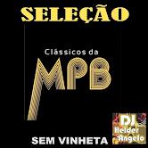 SELEÇÃO CLÁSSICOS DA MPB BY DJ HELDER ANGELO CD-SEM VINHETAS