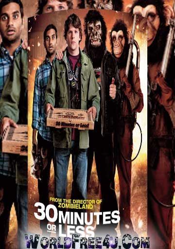 Poster Of 30 Minutes or Less (2011) In Hindi English Dual Audio 300MB Compressed Small Size Pc Movie Free Download Only At worldfree4u.com