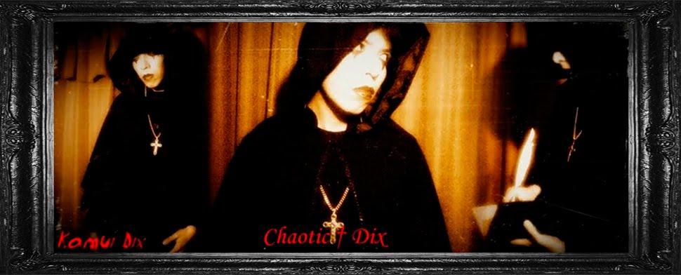 Chaotic † Dix