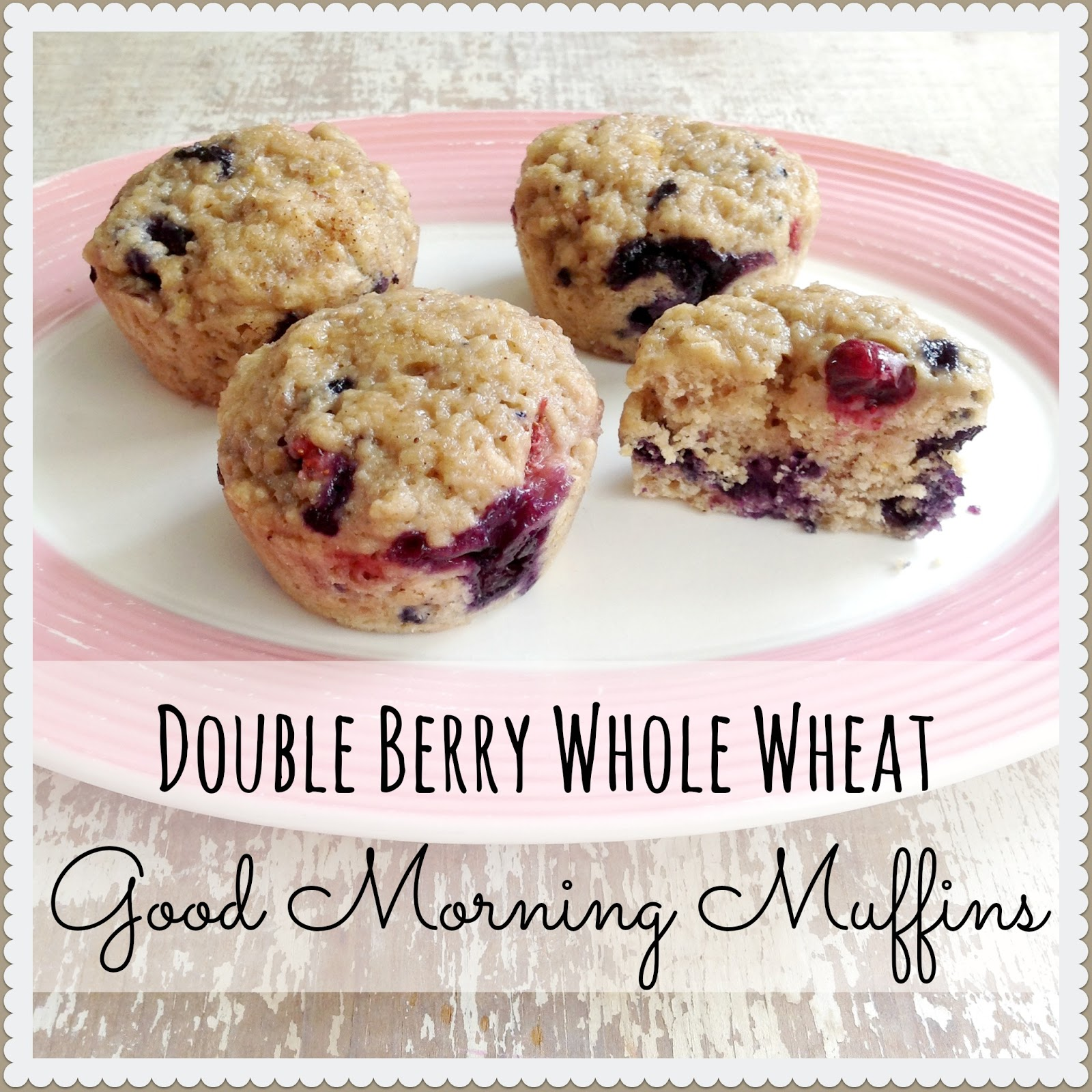 Double Berry Whole Wheat Good Morning Muffins