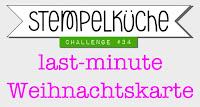 http://www.stempelkueche-challenge.blogspot.de/2015/12/stempelkuche-challenge-34-last-minute.html