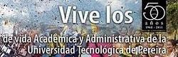 50 años de la Universidad Tecnologica de Pereira