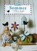 Sommer I TIldas Hage