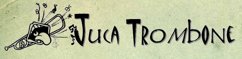 JUCA TROMBONE