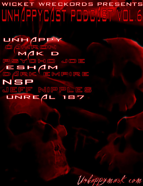 Wicket Wreckords Presents Unhappycast Podcast Vol.6 Unhappycast%2BPodcast%2BVol.6