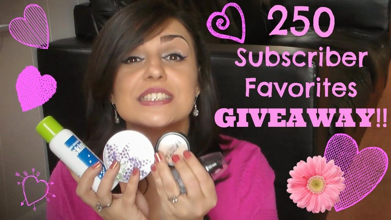 250 Subscriber Favorites Giveaway!!