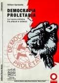 William Gambetta, Democrazia Proletaria, Ed. Punto Rosso, Milano 2010