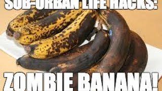 sub-urban life hacks: zombie banana! #zombie #banana #lifehacks #suburban