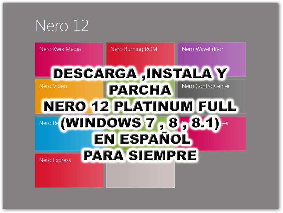 descargar nero express gratis en espanol para windows 8.1