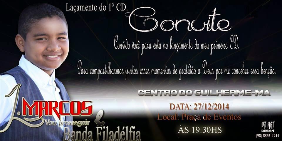 Gospel Médicicom Convite Lançamento Do 1º Cd Do Cantor Jmarcos